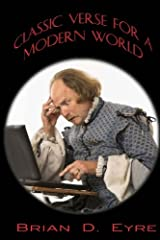 Classic Verse for a Modern World: Sonnets, Odes and Other Poem Paperback