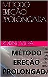 MÉTODO EREÇÃO PROLONGADA (Portuguese Edition)