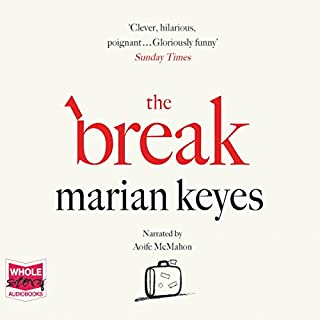 The Break                   By:                                                                                                                                 Marian Keyes                               Narrated by:                                                                                                                                 Aoife McMahon                      Length: 19 hrs and 1 min     2,397 ratings     Overall 4.3