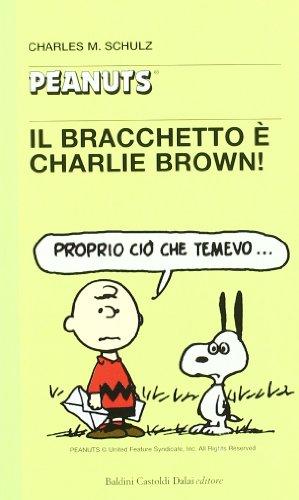 Il bracchetto e Charlie Brown!