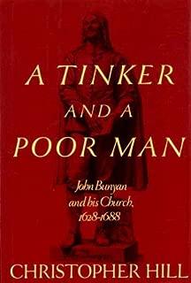 A Tinker and a Poor Man: John Bunyan and His Church, 1628-88