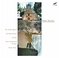 Listen How They Walk - Chamber Works 1998-2001 by Hilda Paredes