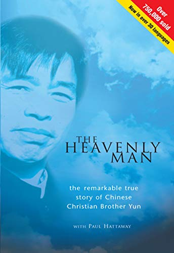 The Heavenly Man: The Remarkable True Story of Chinese Christian Brother Yun (English Edition)
