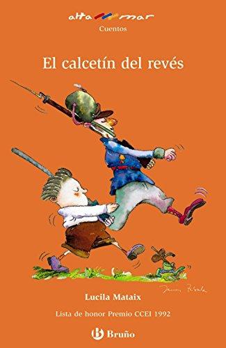 El calcetín del revés (Castellano - A PARTIR DE 8 AÑOS - ALTAMAR)