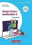 Praxisbuch Meyer: Unterrichtsmethoden II - Praxisband (17., komplett überarbeitete Neuauflage) - Buch mit zwei didaktischen Landkarten
