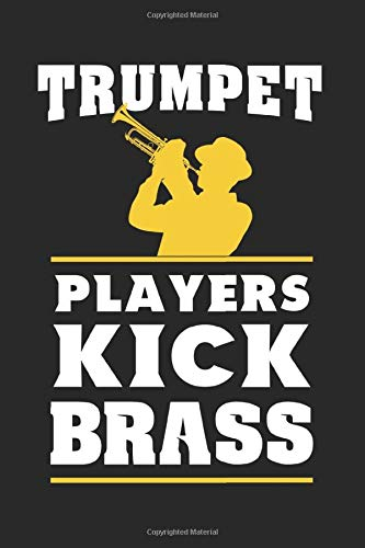 Trumpet Players Kick Brass: Music And Performance Year Planner | Weekly & Monthly Pocket Calendar | 6x9 Softcover Organizer | For Jazz And Marching-Band Fan