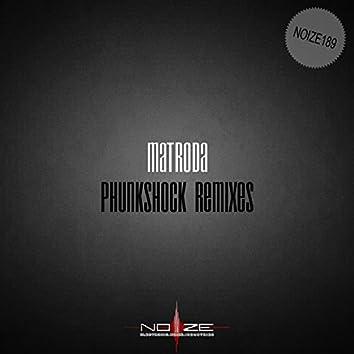 Phunkshock Remixes