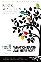 Rick Warren: The Purpose Driven Life : What on Earth Am I Here For? (Hardcover - Expanded Ed.); 2012 Edition