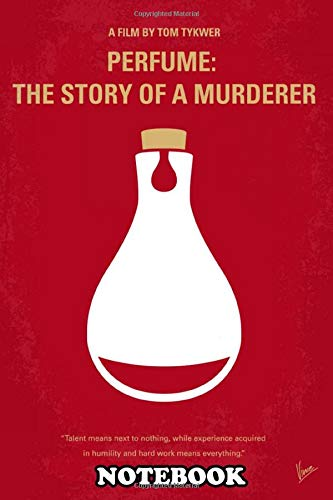Notebook: No194 My Perfume The Story Of A Murderer Minimal Movie , Journal for Writing, College Ruled Size 6' x 9', 110 Pages