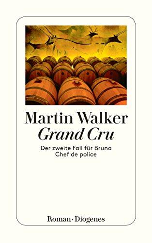 Grand Cru: Der zweite Fall für Bruno, Chef de police (detebe)