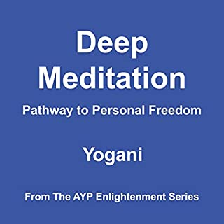 Couverture de Deep Meditation - Pathway to Personal Freedom