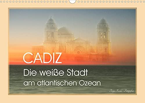 Cadiz - die weiße Stadt am atlantischen Ozean (Wandkalender 2022 DIN A3 quer)