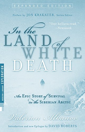 In the Land of White Death: An Epic Story of Survival in the Siberian Arctic