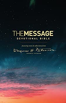 The Message Devotional Bible  Softcover   Featuring Notes and Reflections from Eugene H Peterson