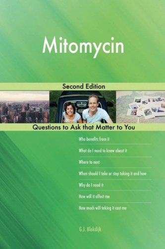 Mitomycin; Second Edition