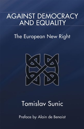 Against Democracy And Equality The European New Right Ebook