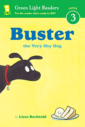 Buster the Very Shy Dog (Green Light Readers Level 3)