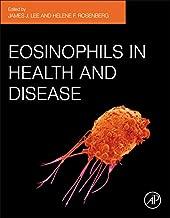 Eosinophils in Health and Disease