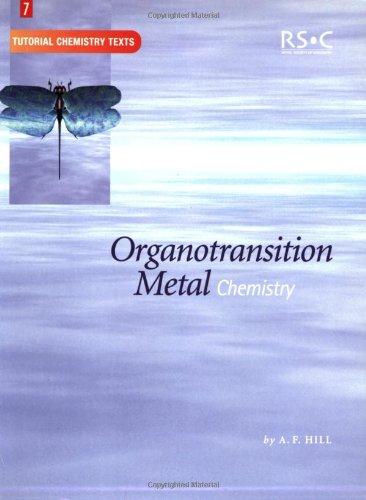 Organotransition Metal Chemistry