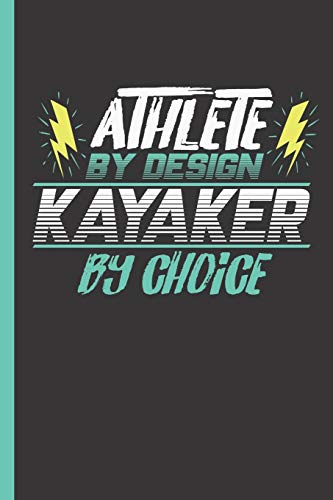 Athlete By Design Kayaker By Choice: Travel Planner, Trip Preparation And Planning Gift Work Book for Your Family Vacay
