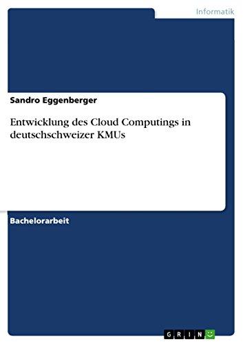 Entwicklung des Cloud Computings in deutschschweizer KMUs