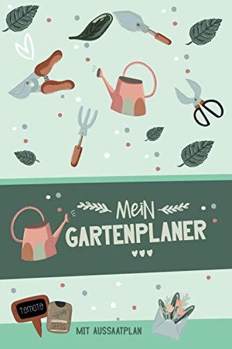 Mein Gartenplaner mit Aussaatplan: A5 Gartentagebuch mit Pflanzkalender / Aussaat Kalender zum Eintragen für den Gemüsegarten | Notizbuch mit vielen ... um den Gemüse und Kräuter Garten zu planen.