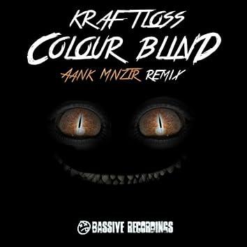 Colour Blind (Aank Mnzter Remix)