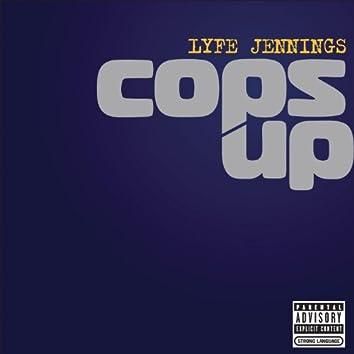 Cops Up (Explicit Album Version)