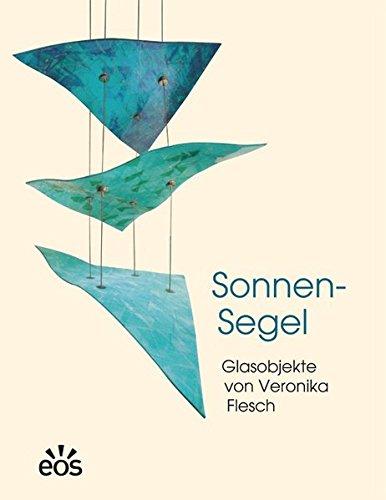 Sonnen-Segel - Glasobjekte von Veronika Flesch