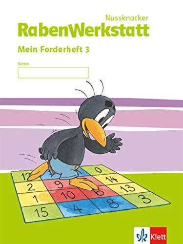 Nussknacker RabenWerkstatt 3: Mein Forderheft Klasse 3 (Nussknacker RabenWerkstatt. Ausgabe ab 2015)
