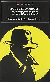 Los Mejores Cuentos De … Detectives: 37 par William Hope Hodgson
