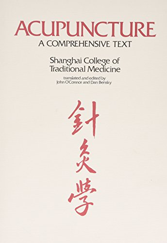Compare Textbook Prices for Acupuncture: A Comprehensive Text 1 Edition ISBN 9780939616008 by Chen Chiu Hseuh,John O'Connor