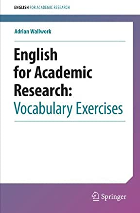 English for Academic Research: Vocabulary Exercises by Adrian Wallwork(2012-09-19)
