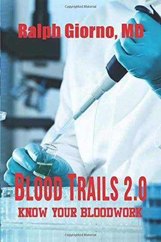 Blood Trails 2.0: Know Your Bloodwork