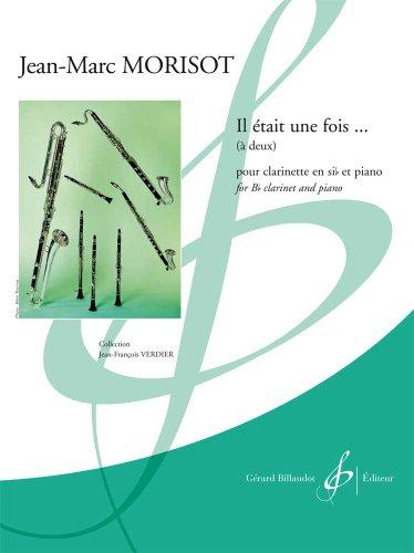 IL ETAIT UNE FOIS MORISOT clarinette sib et piano