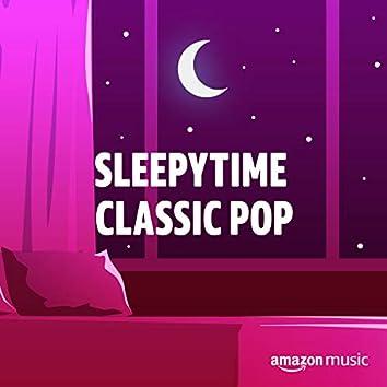 Sleepytime Classic Pop