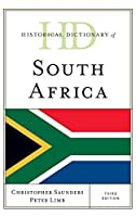 Historical Dictionary of South Africa (Historical Dictionaries of Africa)