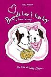 Brenda Lee & Harley: A Love Story