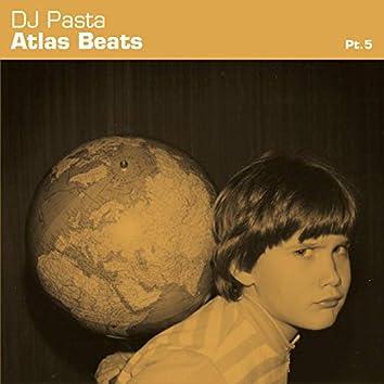 Atlas Beats, Pt. 5