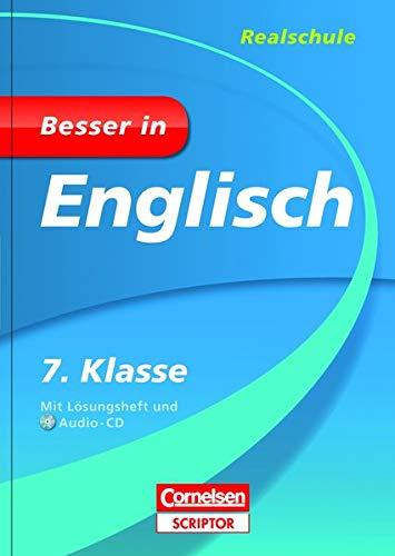 Besser in Englisch - Realschule 7. Klasse - Cornelsen Scriptor (Cornelsen Scriptor - Besser in)