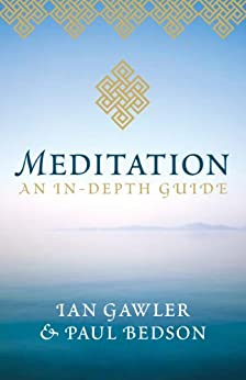 Meditation: An in-depth guide by [Ian Gawler, Paul Bedson]