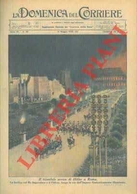 Il trionfale arrivo di Hitler a Roma, lungo la via dell'Impero.