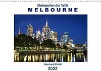 Metropolen der Welt - Melbourne (Wandkalender 2022 DIN A3 quer): Melbourne - eine moderne Metropole mit pulsierendem Leben (Monatskalender, 14 Seiten )