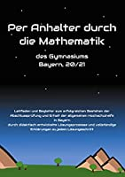 Per Anhalter durch die Mathematik: des Gymnasiums Bayern, 20/21