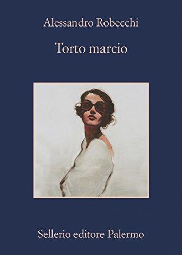 Torto marcio (Le avventure di Carlo Monterossi Vol. 5)