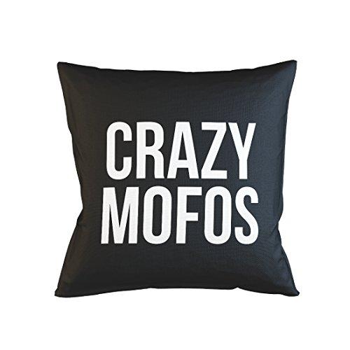 Crazy Mofos Cool Schlafsofa Home Décor Kissen Kissenbezug Fall Schwarz
