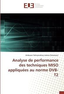 Analyse de performance des techniques MISO appliquées au norme DVB-T2 (French Edition)