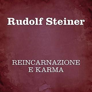 Reincarnazione e karma                   Di:                                                                                                                                 Rudolf Steiner                               Letto da:                                                                                                                                 Silvia Cecchini                      Durata:  1 ora e 36 min     19 recensioni     Totali 4,1