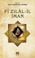 Fî Zilâl-Il Iman
