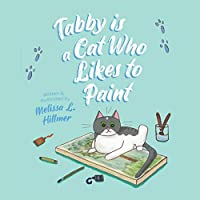 Tabby is a Cat Who Likes to Paint